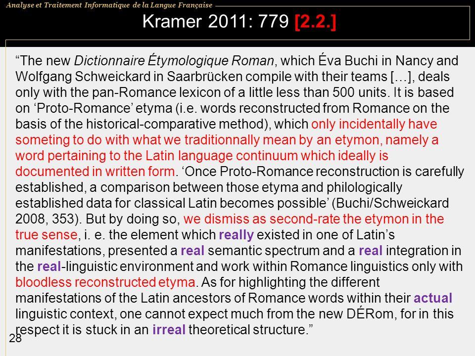 Kramer 2011: 779 [2.2.]